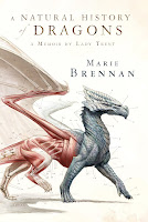 Book cover of A Natural History of Dragons by Marie Brennan
