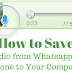 How to Save Audio from Whatsapp on iPhone to Your Computer