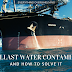 The Ballast Water Contamination and How to Solve It