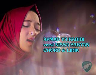 Kunci Gitar Ahmad Ya Habibi versi Nissa Sabyan Chord Lagu Lirik