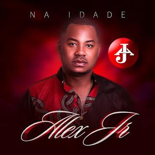 Alex Jr. - Na Idade (EP)
