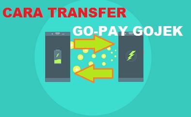 cara transfer gopay, cara transfer go-pay, gopay gojek, cara kirim saldo gopay, cara kirim saldo go-pay gojek