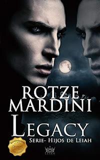 Legacy (Hijos de Leiah 1)- Rotze Mardini