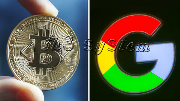 Google declares war on digital currency