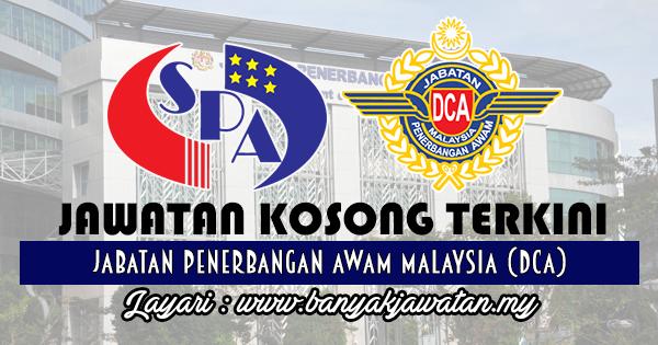 Jawatan Kosong 2017 di Jabatan Penerbangan Awam Malaysia (DCA)