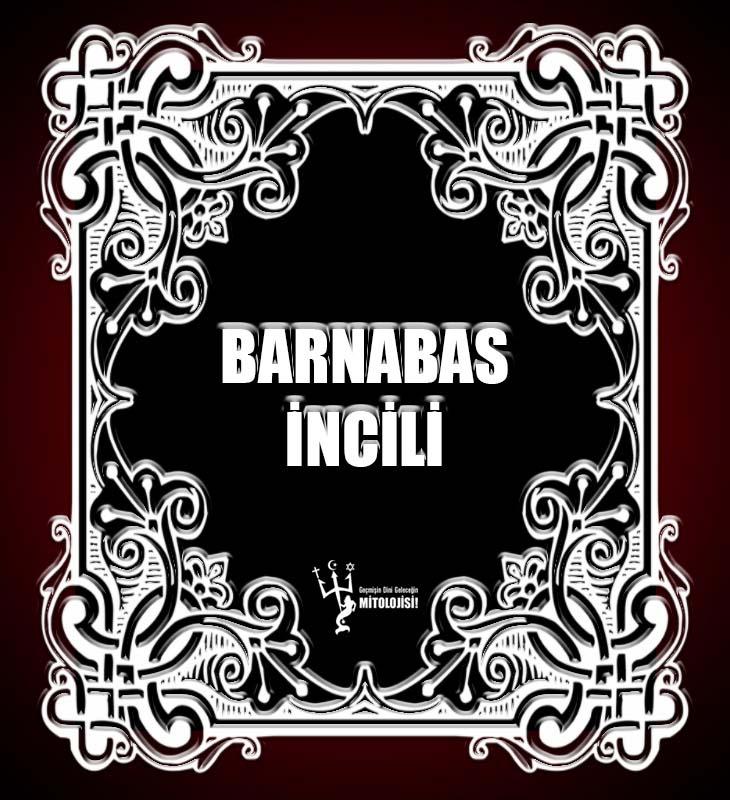 Barnabas İncili, Barnabas incili indir, Barnabas incili pdf indir, Diğer İncil kitapları, İncil, Pdf kitap, pdf kitap indir, Türkçe Barnabas İncili, kutsal kitap pdf,