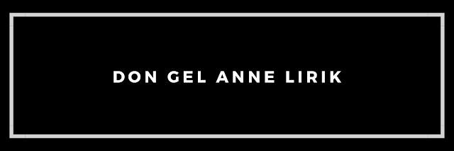 Lirik don gel anne bahasa indonesia