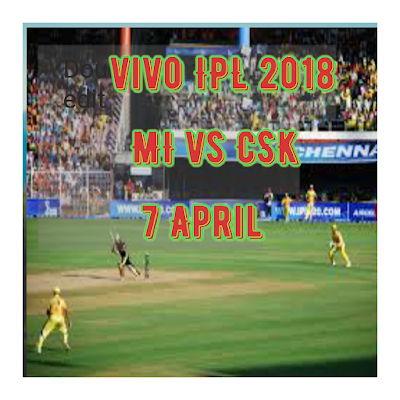 Live Cricket, IPL 2018 MI vs CSK