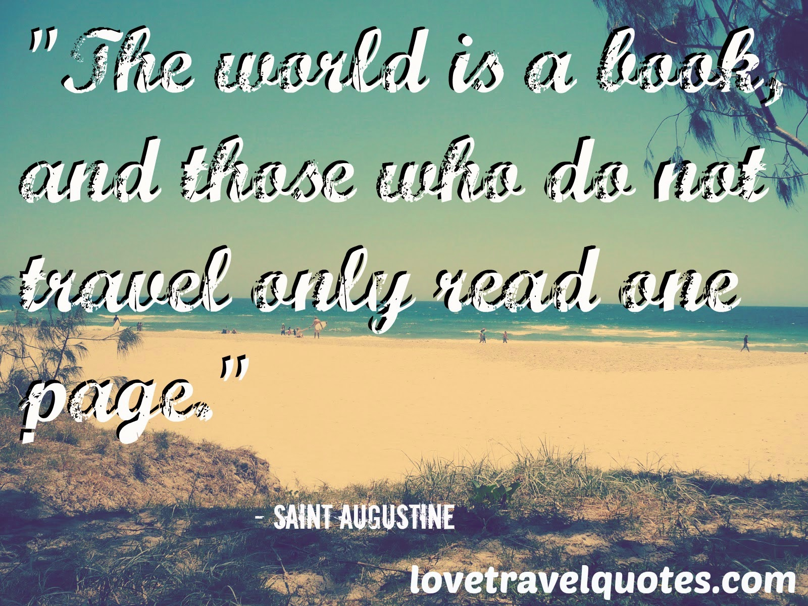 the world is a book and those who do not travel only read one page