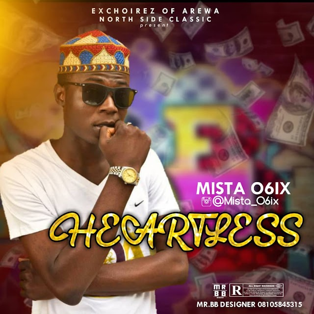 [Music] Mista O6ix - Heartless (Mix by Mr Kebs)