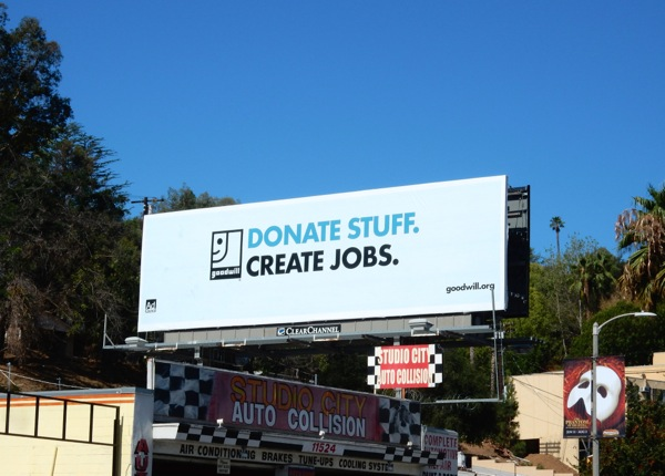 Donate stuff Create jobs Goodwill billboard
