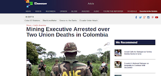 http://www.telesurtv.net/english/news/Mining-Executive-Arrested-over-Two-Union-Deaths-in-Colombia-20150528-0046.html