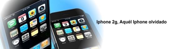 Iphone 2g, Aquél Iphone olvidado (II)