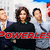 Powerless Season 1 Episode 5: Cold Season