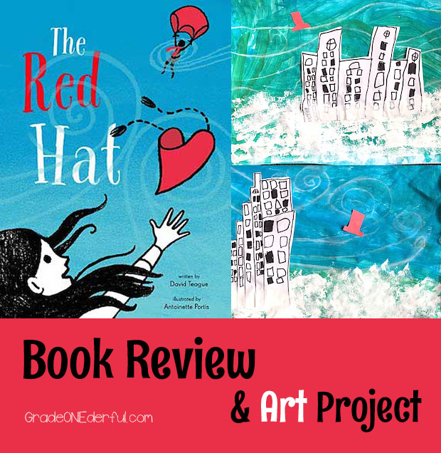Children's Book Review of The Red Hat by David Teague. My Grade 1 class loved this book. We followed it up with a beautiful art project! #theredhat #booksforkids #gradeonederful #artforkids