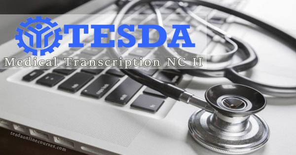 TESDA Medical Transcription NC II – Program Overview