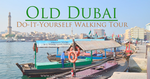 Old Dubai DIY Tour