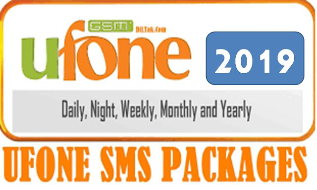 Ufone SMS Packages – Daily, Weekly, Monthly, Yearly, Nightly, Fortnightly, 45 Days 2019