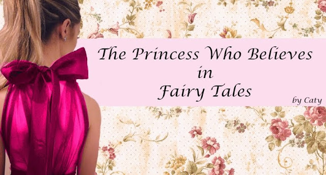 The Princess Who Believes in Fairy Tales
