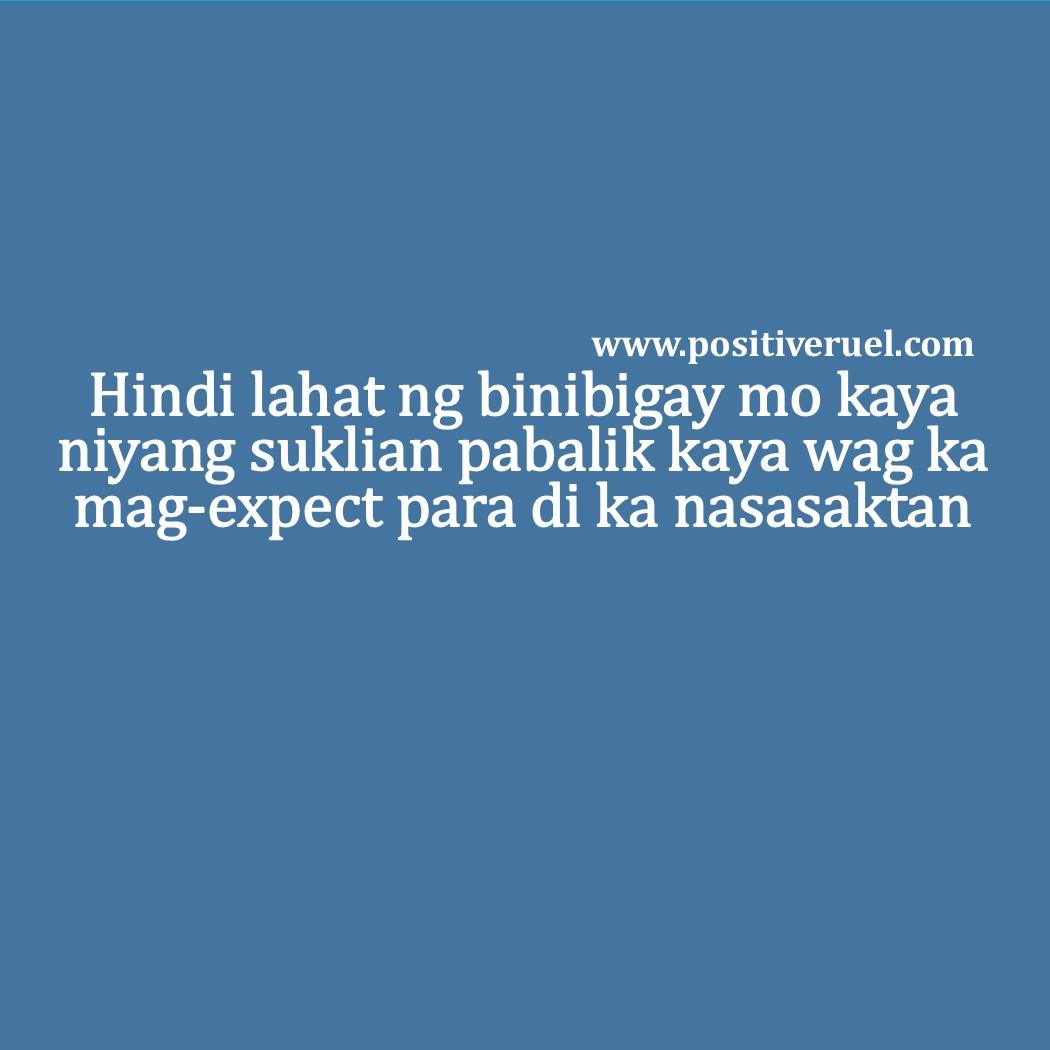 Gay Love Quotes Tagalog Hugot Love Quotes  Hindi Lahat Ng Binibigay Mo Kaya