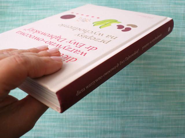 dr ewa dąbrowska,dieta warzywno owocowa,przepisy na wychodzenie,książka o diecie warzywno owococwej,beata anna dąbrowska,paulina borkowska,dietetyk,katarzyna franiszyn luciano,z kuchni do kuchni,