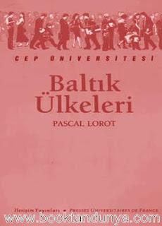 Pascal Lorot - Baltık Ülkeleri  (Cep Üniversitesi Dizisi - 27)