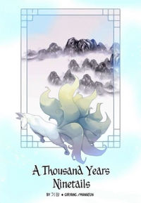 A Thousand Years Ninetails