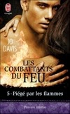 http://lachroniquedespassions.blogspot.fr/2013/12/les-combattants-du-feu-tome-5-piege-par.html#