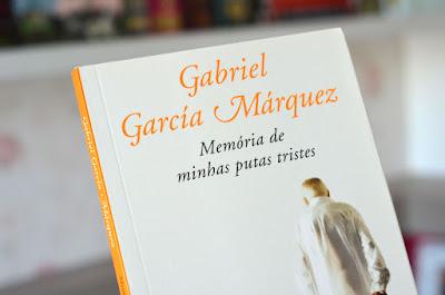 """LIVROS QUE ESTOU LENDO EM 2018: """"MEMÓRIAS DE MINHAS PUTAS TRISTES"""" - GABRIEL GARCIA MÁRQUEZ"""