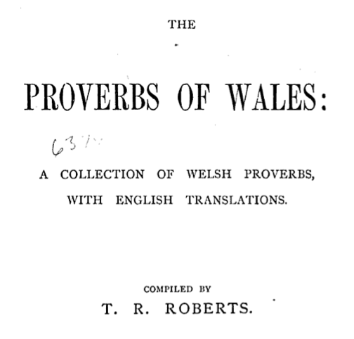 English In Italian: Go Proverbs! Proverb Laboratory: Book: Proverbs Of Wales