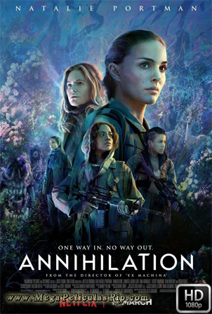 Aniquilacion [1080p] [Latino-Ingles] [MEGA]