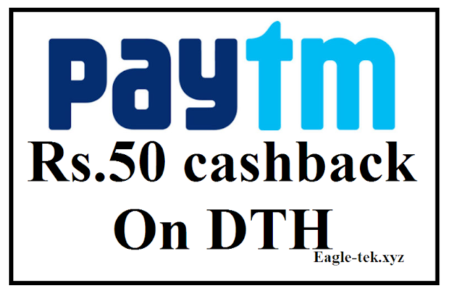 Paytm 50 Cashback on Rs 300 Videocon DTH Recharge or above