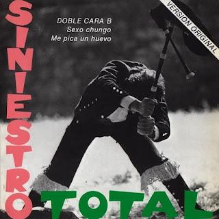 Portada del single Sexo chungo / Me pica un huevo de Siniestro Total (1983)