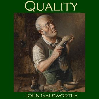summary of the story quality by john galsworthy
