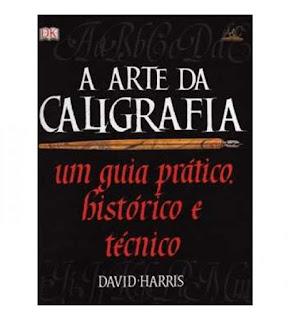"""Capa do livro """"A arte da caligrafia"""""""