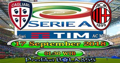 Prediksi Bola855 Cagliari vs AC Milan 17 September 2018