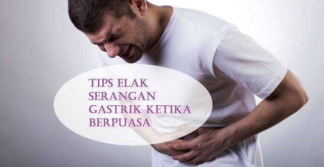 Tips Elak Serangan Gastrik Ketika Berpuasa