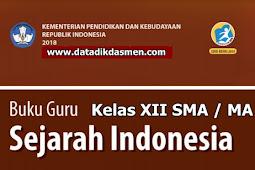 Unduh Buku Kurikulum 2013 SMA Sejarah Indonesia Kelas XII Revisi 2018