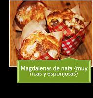 MAGDALENAS DE NATA {MUY RICAS Y ESPONJOSAS}