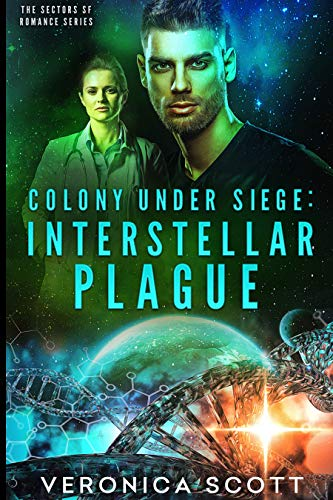 Colony Under Siege: Interstellar Plague