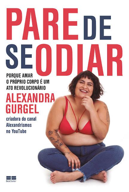 Pare de se odiar Porque amar o próprio corpo é um ato revolucionário - Steven Levitsky, Daniel Ziblatt