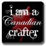 Canadian Crafter!