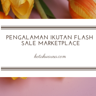Pengalaman Ikut Flash Sale Marketplace