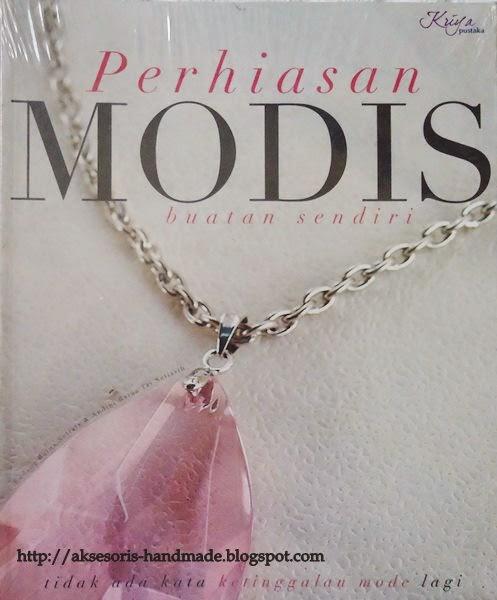 Perhiasan Modis Buatan Sendiri