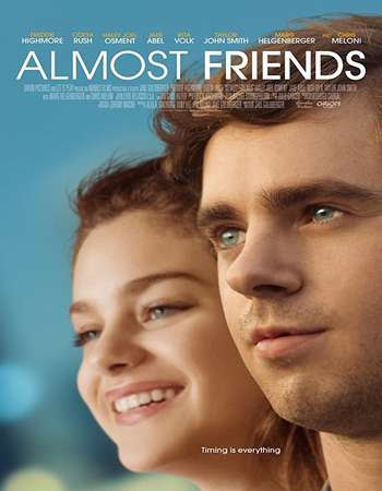Watch Online Almost Friends 2017 720P HD x264 Free Download Via High Speed One Click Direct Single Links At WorldFree4u.Com