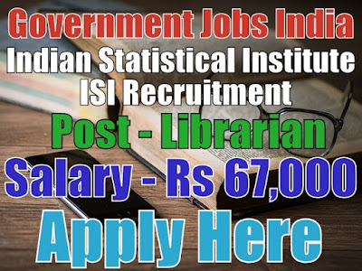 Indian Statistical Institute ISI Recruitment 2017