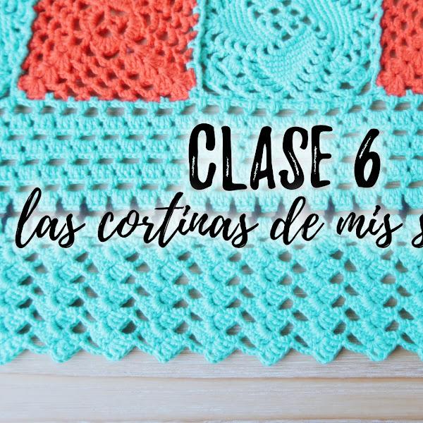 LAS CORTINAS DE MIS SUEÑOS - CLASE 6
