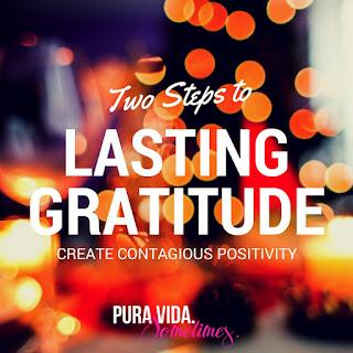 Two Steps to Lasting Gratitude on Pura Vida. Sometimes.