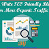 How To Write SEO Friendly Blog Posts For More Organic Traffic