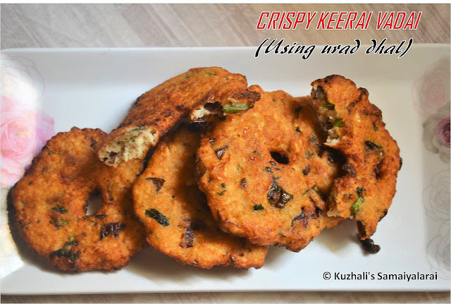 CRISPY KEERAI VADAI ( VADA USING AMARANTH LEAVES )RECIPE USING URAD DHAL- POPULAR SOUTH INDIAN VADA RECIPE